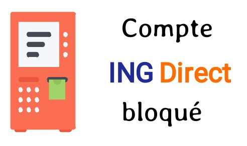 compte ing direct bloqué